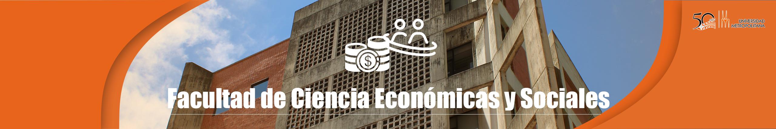 Facultad de Ciencias Económicas y Sociales